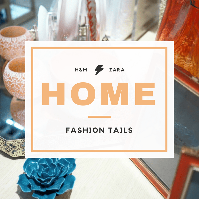 Zara Home Vs. H&M Home במגזין Fashion tails Luba Shraga